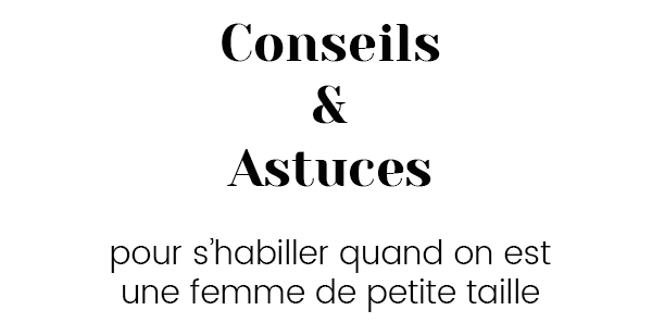 conseils-s-habiller-femme-petite-taille